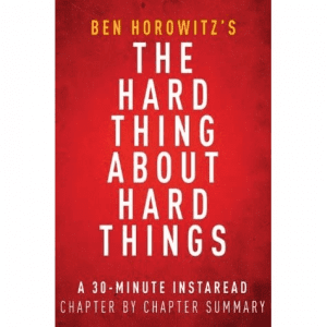 MVP.dev reads: The Hard Thing About Hard Things by Ben Horowitz