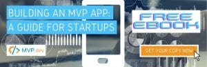 Building an MVP App: A Guide for Startups | FREE eBook | Get Your Copy Now